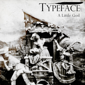 Typeface_A_Little_God-Cover